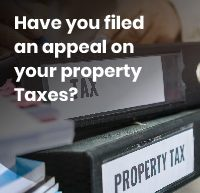 have you filed an appeal on your property taxes